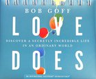 Daybrighteners: Love Does (Padded Cover)