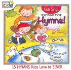 Kids Sing Favorite Hymns! (Kids Sing Series)