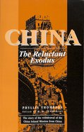 China: The Reluctant Exodus Paperback