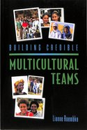 Building Credible Multicultural Teams Paperback