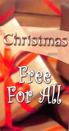 Christmas: Free For All