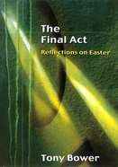 The Final Act Paperback