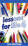 Lessons For Life 4 Paperback