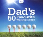 Dads 50 Favourite Worship Songs (Triple Cd)
