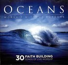 Oceans: Worship Without Borders (2 Cds) CD