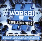 #Worship: Revelation Song