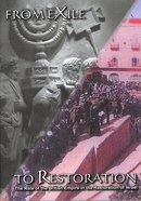 From Exile to Restoration (2 Dvd) DVD