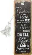 Bookmark With Tassel: Finishing Strong: Surely Goodness and Love... (Black) Stationery