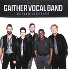 Better Together (Gaither Vocal Band Series) CD