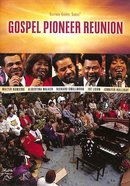 Gospel Pioneer Reunion (Gaither Gospel Series) DVD