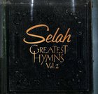 Selah: Greatest Hymns Volume 2 CD