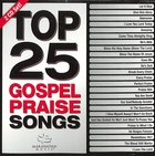 Top 25 Gospel Praise Songs (2 Cds) CD