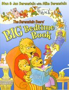 Big Bedtime Book (The Berenstain Bears Series) Paperback