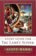 The Lamb's Supper (Study Guide)