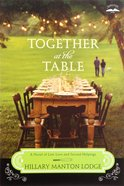 Together At the Table (#3 in Two Blue Doors Series) Paperback