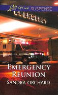 Emergency Reunion (Love Inspired Suspense Series) eBook