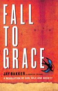 Fall to Grace Paperback