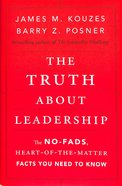 The Truth About Leadership Hardback