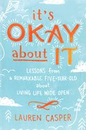 It's Okay About It Paperback