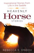 Heavenly Horse Stories Paperback