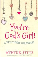 You're God's Girl! Paperback
