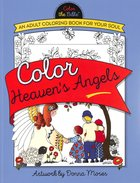 Color Heaven's Angels (Adult Coloring Books Series)