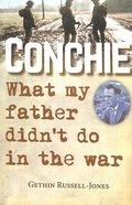 Conchie Paperback