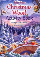 Tales From Christmas Wood Activity Book Paperback