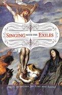 Singing With the Exiles