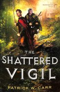 The Shattered Vigil (#02 in Darkwater Saga Series) Paperback