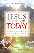 Jesus Talked to Me Today Paperback