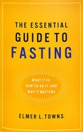The Essential Guide to Fasting Paperback