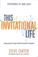 This Invitational Life Paperback