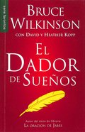 El Dador De Suenos (The Dream Giver) (Serie Favoritos Series) Paperback