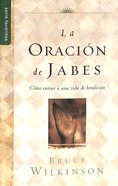 La Oracion De Jabes (The Prayer Of Jabez)
