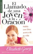 El Llamado De Una Joven a La Oracion (A Young Woman's Call to Prayer) (Serie Favoritos Series) Paperback