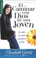 El Caminar Con Dios De Una Joven (A Young Woman's Walk With God) (Serie Favoritos Series) Paperback