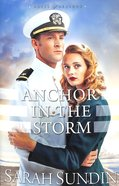 Anchor in the Storm (#02 in Waves Of Freedom Series) Paperback