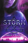 Storm (#3 in Stone Braide Chronicles Series) Paperback