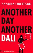 Another Day, Another Dali (#02 in Serena Jones Mystery Series) Paperback