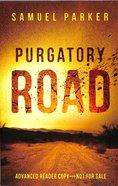 Purgatory Road Paperback