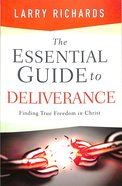 The Essential Guide to Deliverance Paperback