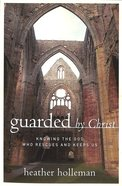 Guarded By Christ Paperback