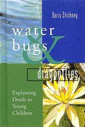 Water Bugs and Dragonflies Hardback