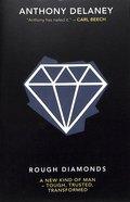 Rough Diamonds Paperback