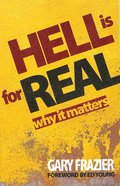 Hell is For Real Paperback