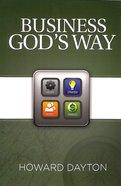 Business God's Way Paperback