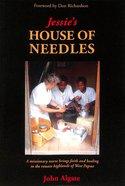 Jessie's House of Needles Paperback