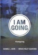 I Am Going Hardback