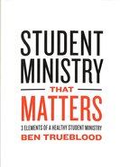 Student Ministry That Matters Paperback
